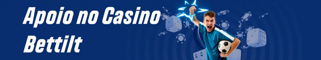 Apoio no Casino Bettilt